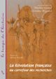 La Révolution française et le problème colonial 1789-1804. État des connaissances et perspectives de recherche