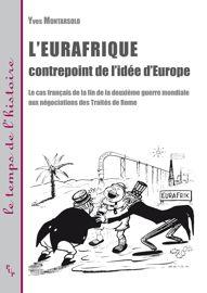 Quelle Eurafrique pour le Conseil de l'Europe et l'Assemblée «ad hoc»?