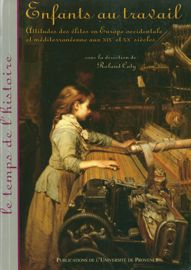 Mise à l'épreuve de la protection légale du travail des enfants dans les établissements Schneider au XIXe siècle