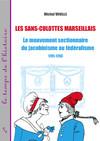 Les sans-culottes marseillais