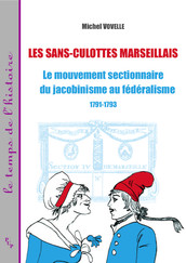 Les sans-culottes marseillais