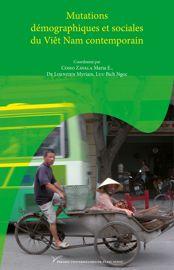 Mutations démographiques et sociales du Viêt Nam contemporain