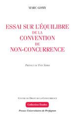 Essai sur l'équilibre de la convention de non-concurrence