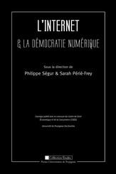 L'Internet et la démocratie numérique