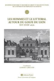 Les hommes et le littoral autour du Golfe du Lion, XVIe-XVIIIe siècle