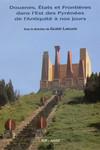 Douanes, États et Frontières dans l'Est des Pyrénées de l'Antiquité à nos jours