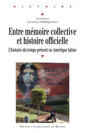 Entre mémoire collective et histoire officielle