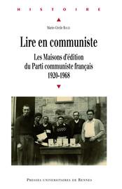 1956-1968. Le PCF et le nouvel âge d'or de l'édition politique