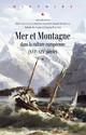 Provençaux des rivages, Provençaux des montagnes (XVIIIe siècle-milieu XIXe siècle)
