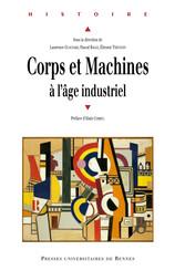 Corps et machines à l'âge industriel