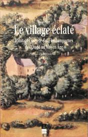 Le village éclaté