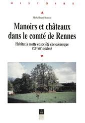 Manoirs et châteaux dans le comté de Rennes