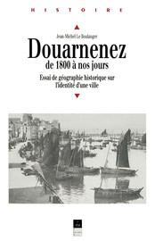 Introduction: En visitant Douarnenez, à travers l'espace et le temps