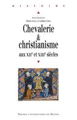 Chevalerie et christianisme aux XIIe et XIIIe siècles