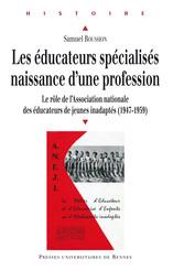 Les éducateurs spécialisés: naissance d'une profession