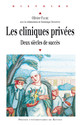 Introduction. Une histoire politique et sociale de l'hospitalisation privée