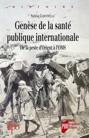 Genèse de la santé publique internationale