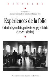La fonction du «bon patient» dans l'institution psychiatrique (1910-1970)