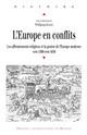 Les Pays-Bas au prisme des Réformes (1500-1650)