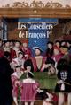 Conseils et conseillers sous François Ier1
