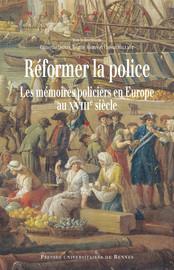 Des mémoires pour réformer la police: le cas du duché de Milan au XVIIIe siècle
