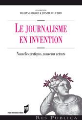 Le journalisme en invention