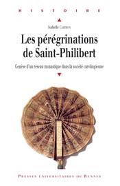 Les pérégrinations de Saint-Philibert