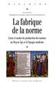 Une fabrique de la norme au XIIIe siècle: l'université de Paris