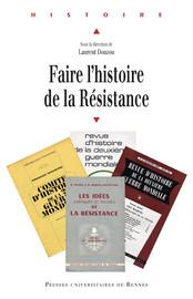 Les associations d'anciens résistants et l'écriture de l'Histoire: Glières, une historiographie sous tutelle?