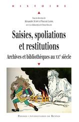 Saisies, spoliations, restitutions