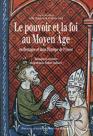 Le pouvoir et la foi au Moyen Âge