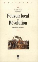 Pouvoir local et Révolution, 1780-1850
