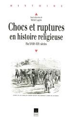 Chocs et ruptures en histoire religieuse