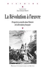 La Révolution à l'œuvre
