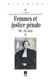 Les femmes, le crime et l'enquête en France à la fin du xixe siècle