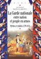 Les militaires patriotes, la nation en armes et la question des milices nationales (1789-1792)