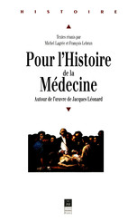 Pour l'histoire de la médecine