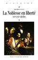 La noblesse en liberté