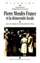 L'arrivée de Pierre Mendès France dans l'Eure
