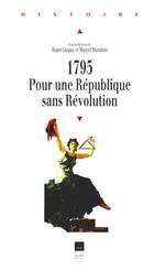 1795, pour une République sans Révolution