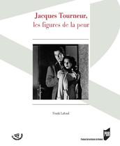 Jacques Tourneur, les figures de la peur