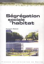 Ségrégation sociale et habitat