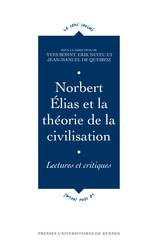 Norbert Élias et la théorie de la civilisation