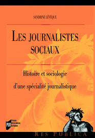6. Autonomie journalistique et concurrence : la construction médiatique du social