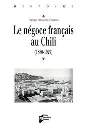 Chapitre 5. Des résistances, des continuités et des exceptions dans le commerce français au Chili