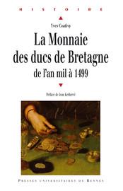 La monnaie des ducs de Bretagne