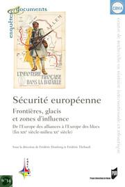 Sécurité européenne : frontières, glacis et zones d'influence