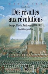 Des révoltes aux révolutions