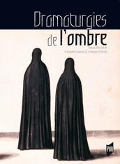 Dramaturgies de l'ombre