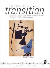 La revue Transition (1927-1938), le modernisme historique en devenir